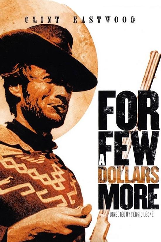 For a Few Dollars More (1965) Birkaç Dolar İçin – Western Kovboy Filmi