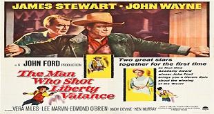 The Man Who Shot Liberty Valance (1962) Kahramanın Sonu - Western Kovboy Filmi