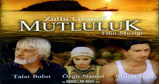 Mutluluk (2007) Yerli Film