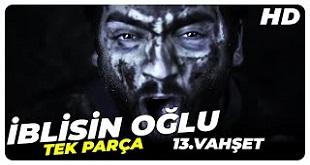 İblisin Oğlu 13. Vahşet (2013) Yerli Film
