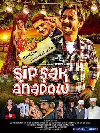 Şipşak Anadolu (2014) Yerli Film