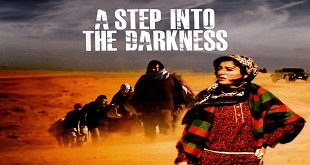 A Step Into Darkness (2009) Yerli Film