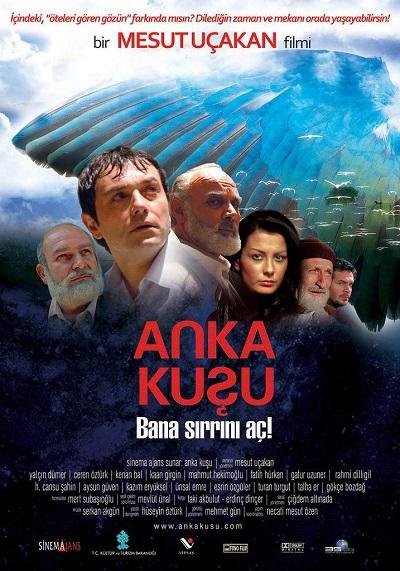 Anka Kuşu (2007) Yerli Film
