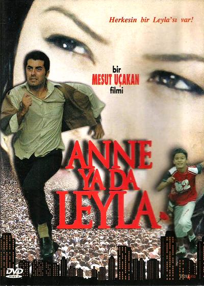 Anne Ya Da Leyla (2006) Yerli Film